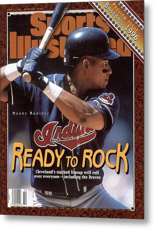Magazine Cover Metal Print featuring the photograph Cleveland Indians Manny Ramirez, 1996 Mlb Baseball Preview Sports Illustrated Cover by Sports Illustrated