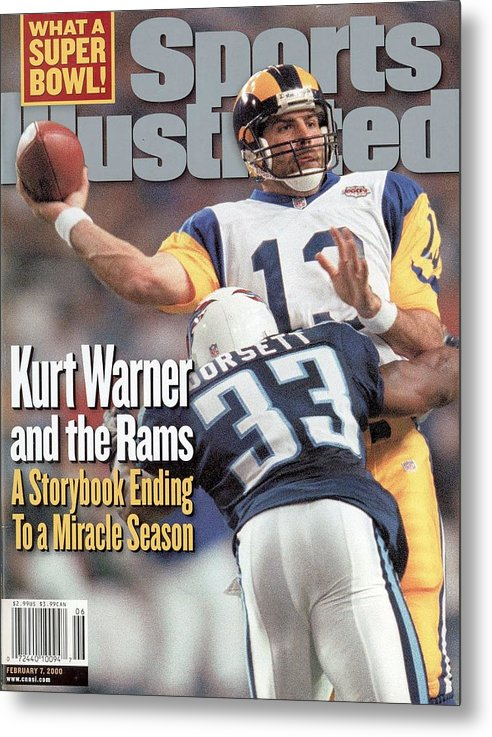 Atlanta Metal Print featuring the photograph St. Louis Rams Qb Kurt Warner, Super Bowl Xxxiv Sports Illustrated Cover by Sports Illustrated