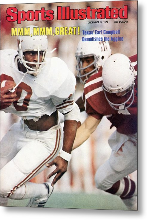 Magazine Cover Metal Print featuring the photograph University Of Texas Earl Campbell Sports Illustrated Cover by Sports Illustrated