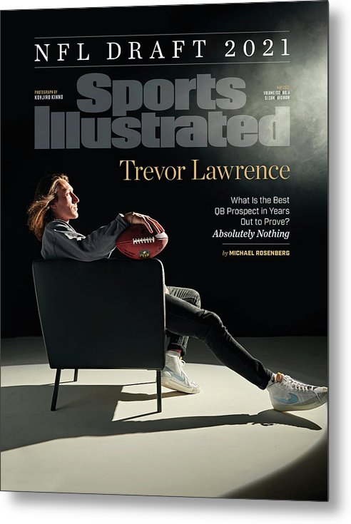 Trevor Lawrence Metal Print featuring the photograph NFL Draft 2021 Trevor Lawrence Sports Illustrated cover by Sports Illustrated
