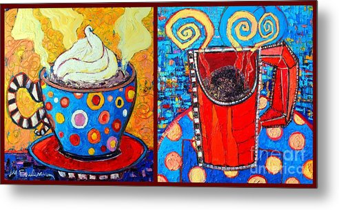 Coffee Metal Print featuring the painting Her And His Coffee Cups by Ana Maria Edulescu