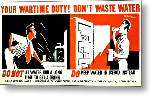 World Metal Print featuring the photograph War Poster - Ww2 - Dont Waste Water 3 by Benjamin Yeager