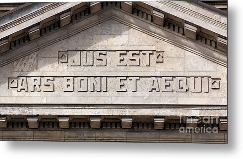 Aequi Metal Print featuring the photograph Jus Est Ars Boni Et Aequi by Jannis Werner