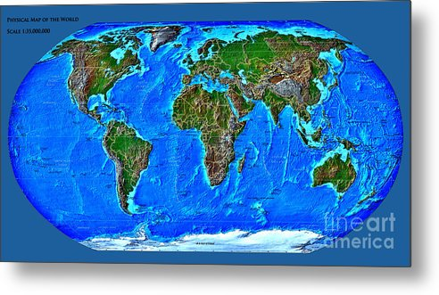 Physical Metal Print featuring the digital art Physical Map Of The World by Theodora Brown