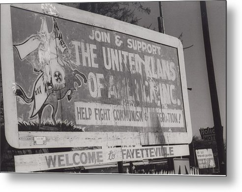 Americana Metal Print featuring the photograph Kkk- 1975 by Signs Of The Times Collection