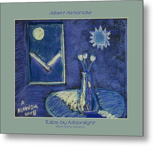 Tulips Metal Print featuring the painting Tulips By Moonlight - Blue Notes Version by Albert Almondia