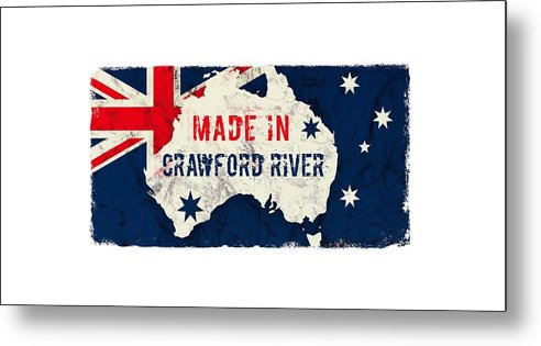 Crawford River Metal Print featuring the digital art Made In Crawford River, Australia #crawfordriver #australia by TintoDesigns