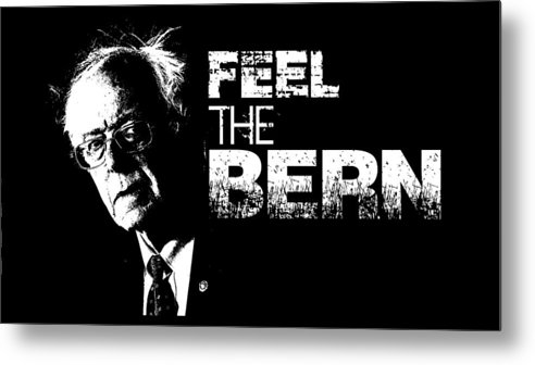 United-states-of-america Metal Print featuring the digital art Feel The Bern by Priscilla Vogelbacher
