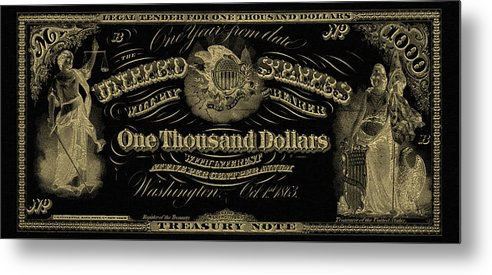 'paper Currency' Collection By Serge Averbukh Metal Print featuring the digital art U. S. One Thousand Dollar Bill - 1863 $1000 Usd Treasury Note In Gold On Black by Serge Averbukh
