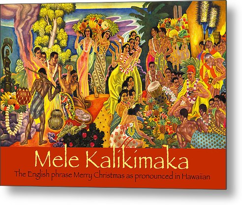 Mele Kalikimaka Metal Print featuring the painting Mele Kalikimaka by James Temple