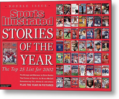 Magazine Cover Metal Print featuring the photograph Stories Of The Year The Top 25 List For 2002... Sports Illustrated Cover by Sports Illustrated
