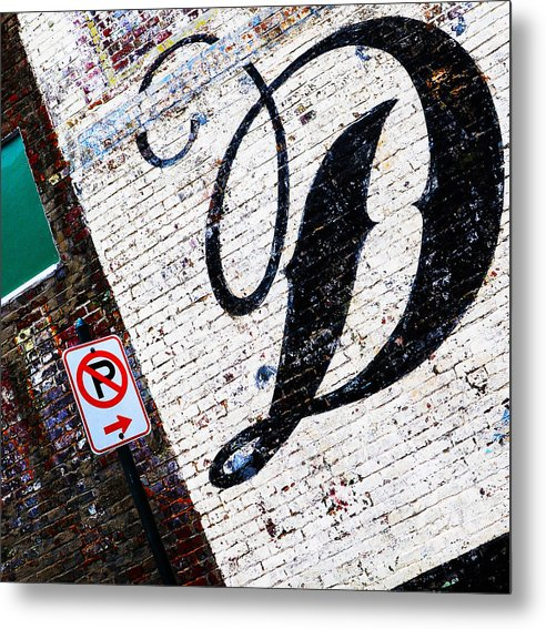 Brick Walls Metal Print featuring the photograph DON'T park by Leon Hollins III