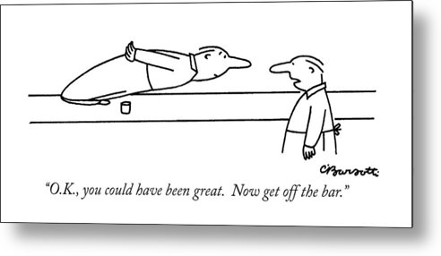Olympic Games Metal Print featuring the drawing O.k., You Could Have Been Great. Now Get by Charles Barsotti