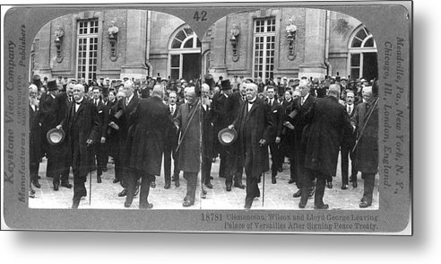 The End Metal Print featuring the photograph Clemenceau, Wilson, And Lloyd George At by The New York Historical Society