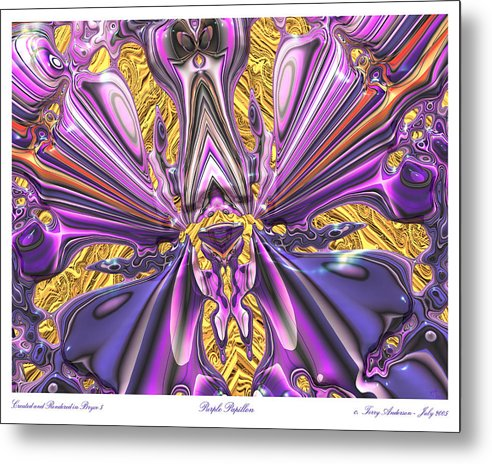 Abstract Art; Large Art Print; Digital Art; 3-d Rendering Metal Print featuring the digital art Purple Papillon by Terry Anderson