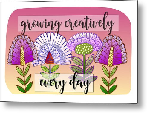 Flowers Metal Print featuring the digital art Growing Creatively by Elaine Jackson