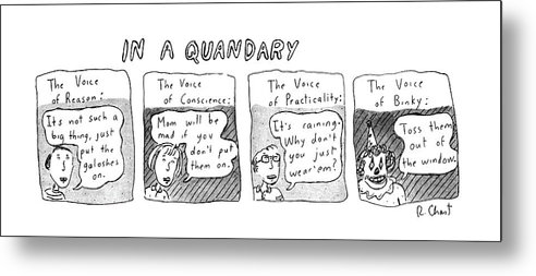 In A Quandary (the Voices Of Reason Metal Print featuring the drawing New Yorker June 20th, 1983 by Roz Chast