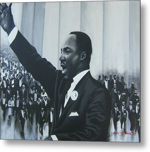 Martin Luther King Metal Print featuring the painting I Have A Dream by Howard Stroman