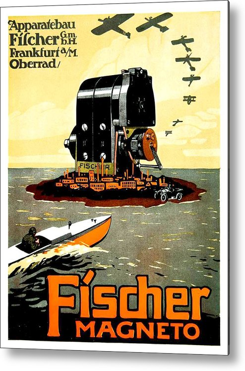 1913 Metal Print featuring the digital art 1913 - Fischer Magneto German Advertisement Poster - Color by John Madison