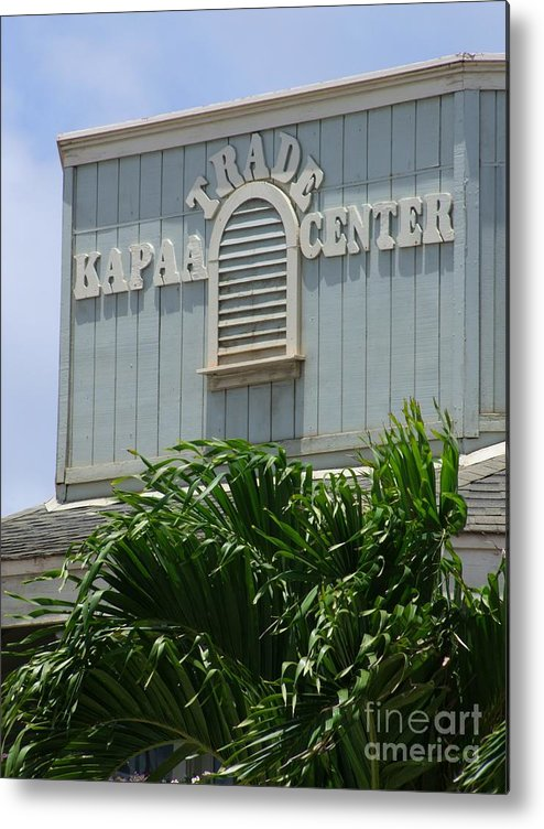 Mary Deal Metal Print featuring the photograph Kapaa Trade Center by Mary Deal
