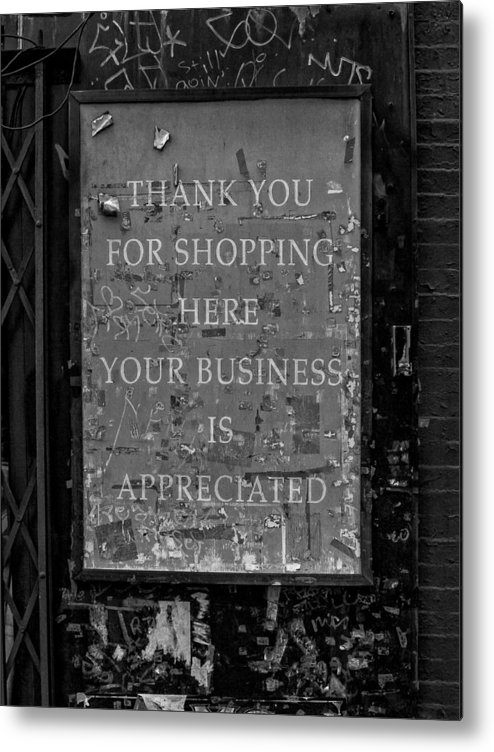 Sign Metal Print featuring the photograph Thank You For Shopping Here by Robert Ullmann