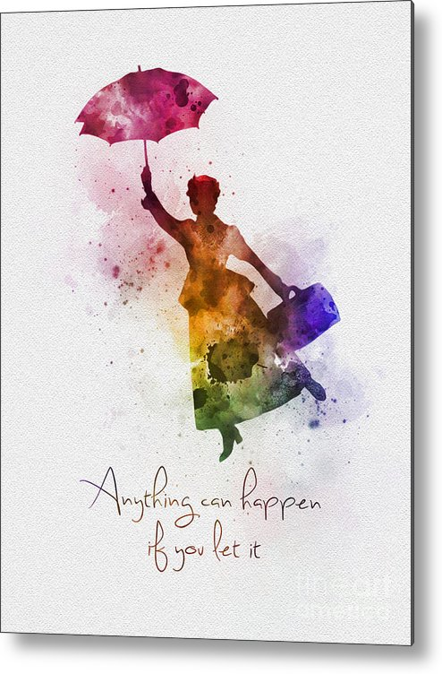 Mary Poppins Metal Print featuring the mixed media Anything Can Happen If You Let It by My Inspiration
