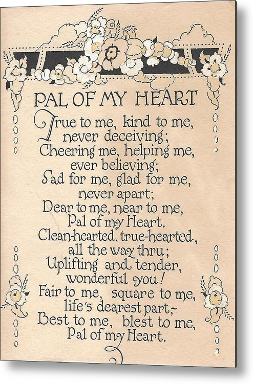 Antique Poem Metal Print featuring the painting Pal Of My Heart by K S Rankin