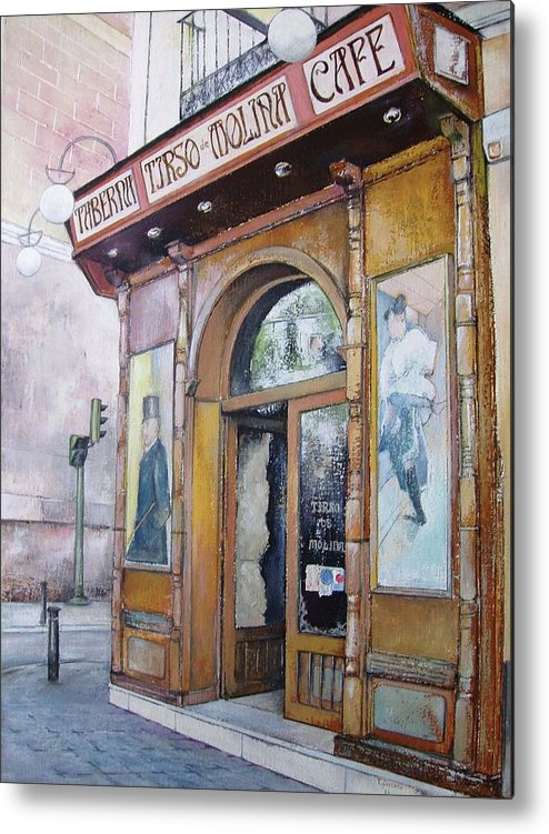 Tirso Metal Print featuring the painting Tirso De Molina Old Tavern by Tomas Castano