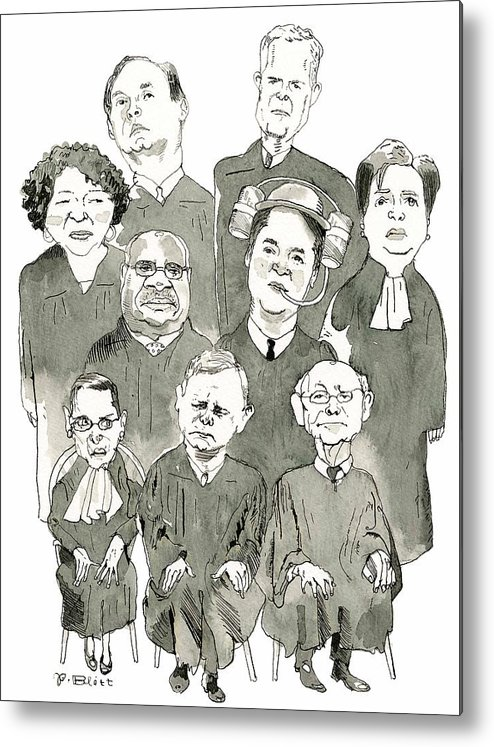 Supreme Court Metal Print featuring the drawing The New Supreme Court by Barry Blitt