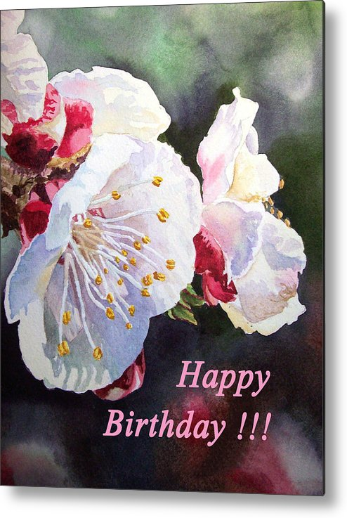 Happy Birthday Card Metal Print Featuring The Painting Apricot Flowers By Irina Sztukowski