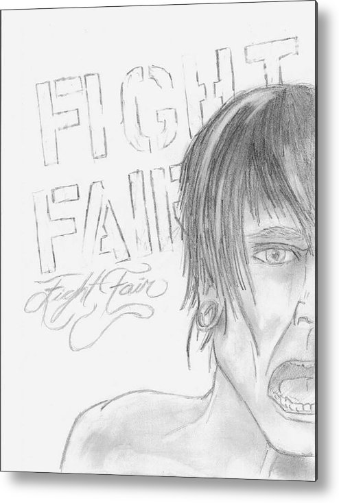 Fight Fair Metal Print featuring the drawing Fight Fair by Kyle Friend