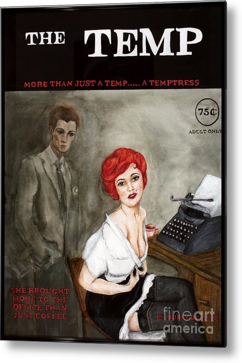 Pin-up Metal Print featuring the painting The Temp by Robin DeLisle