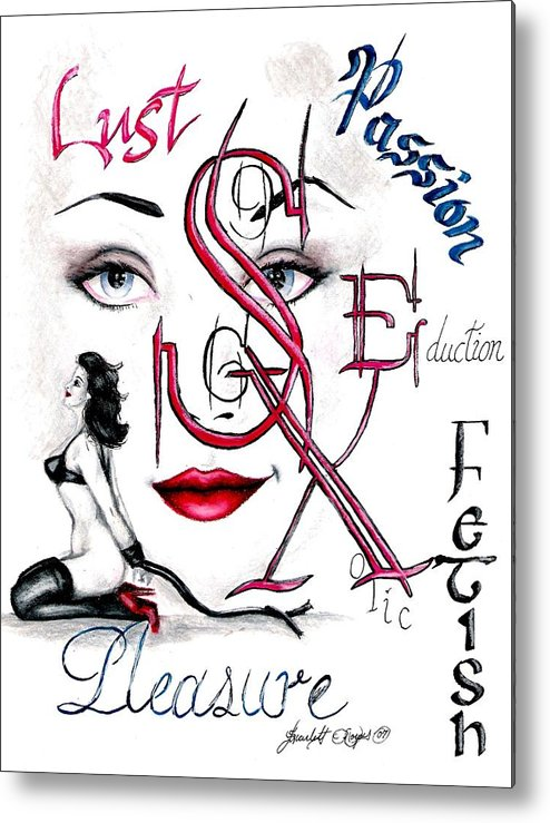 Erotic Metal Print featuring the drawing Words Of The Dirty Mind by Scarlett Royal