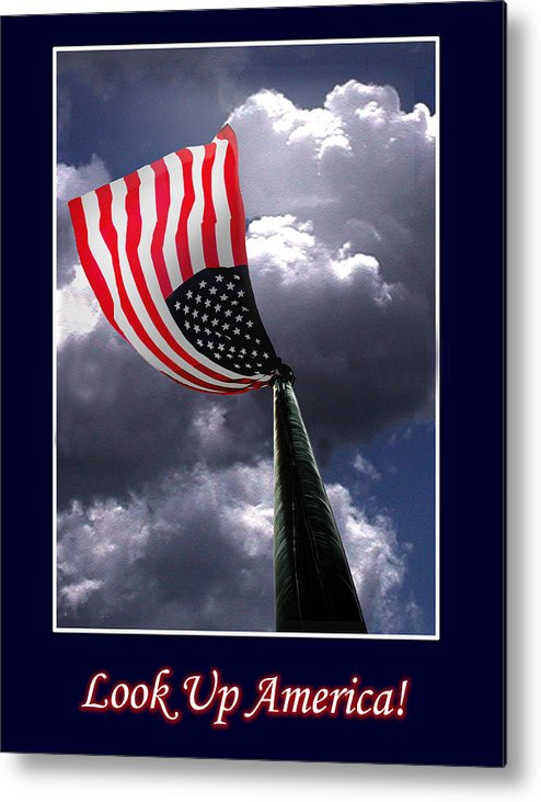 Flag Metal Print featuring the photograph Look Up America by Richard Gordon