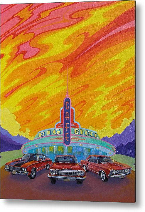 Hot Rods Metal Print featuring the painting Big Block Cafe by Alan Johnson