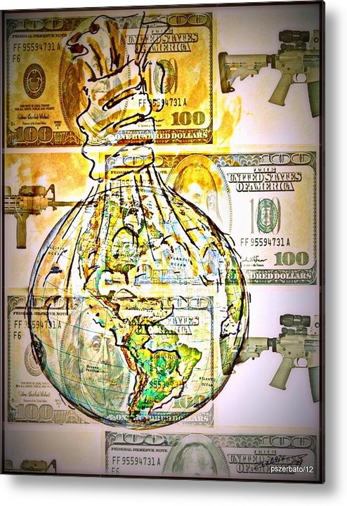 The World Is Money Metal Print featuring the digital art The World Is Money by Paulo Zerbato