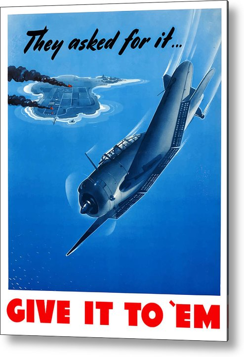 Air Force Metal Print featuring the painting They Asked For It Give It To 'em by War Is Hell Store