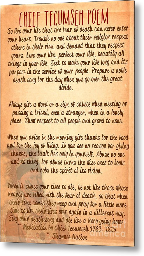 Chief Tecumseh Poem Live Your Life Metal Print By Celestial Images