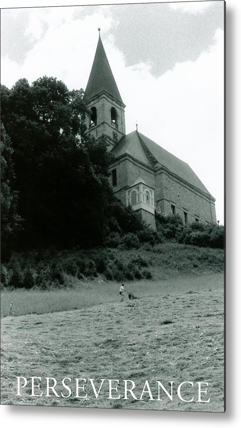 Church Metal Print featuring the photograph Perseverance by Michelle Calkins