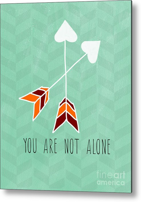Heart Metal Print featuring the painting You Are Not Alone by Linda Woods