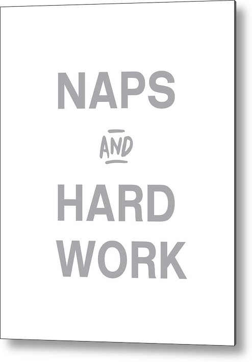 Naps Metal Print featuring the digital art Naps And Hard Work- Art By Linda Woods by Linda Woods