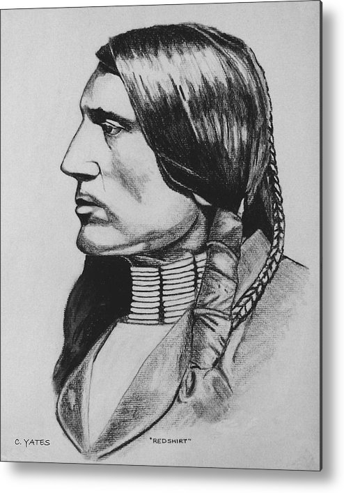 Native American Metal Print featuring the drawing Redshirt by Charles Yates