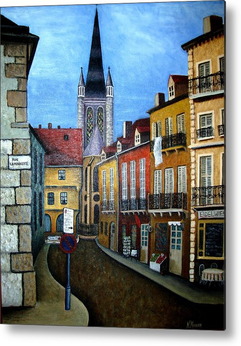 Street Scene Metal Print featuring the painting Rue Lamonnoye In Dijon France by Nancy Mueller