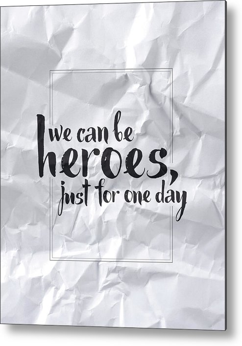We Can Be Heroes Metal Print featuring the digital art We Can Be Heroes by Samuel Whitton