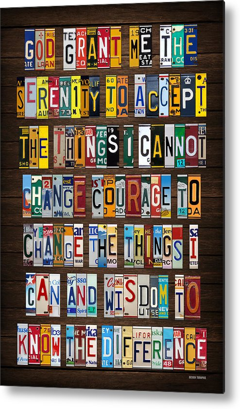 Serenity Prayer Metal Print featuring the mixed media Serenity Prayer Reinhold Niebuhr Recycled Vintage American License Plate Letter Art by Design Turnpike