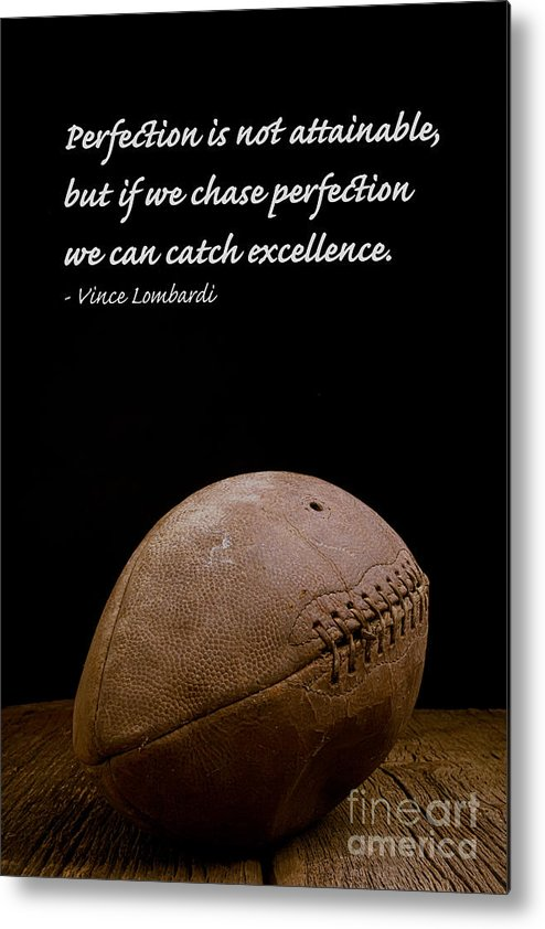Football Metal Print featuring the photograph Vince Lombardi on Perfection by Edward Fielding