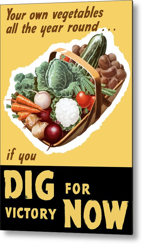 Victory Garden Metal Print featuring the painting Dig For Victory Now by War Is Hell Store