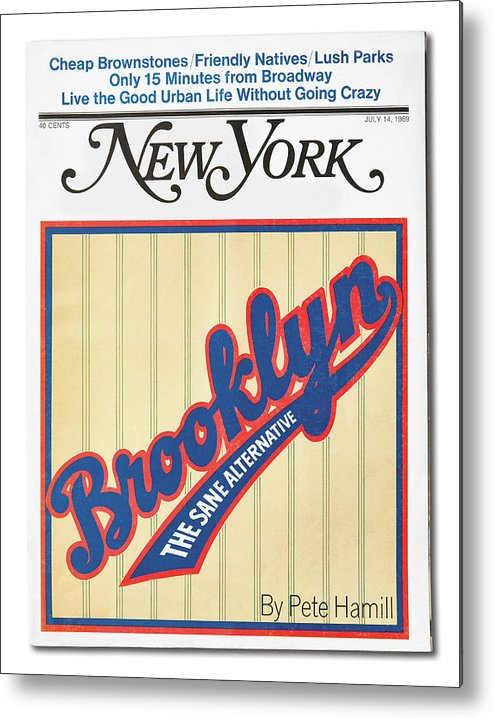 New York Magazine Metal Print featuring the mixed media Brooklyn The Sane Alternative by New York Magazine