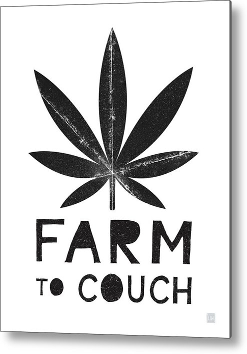 Cannabis Metal Print featuring the mixed media Farm To Couch Black And White- Cannabis Art by Linda Woods by Linda Woods