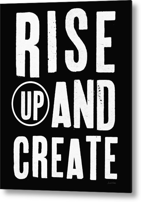Art Metal Print featuring the mixed media Rise Up And Create- Art by Linda Woods by Linda Woods